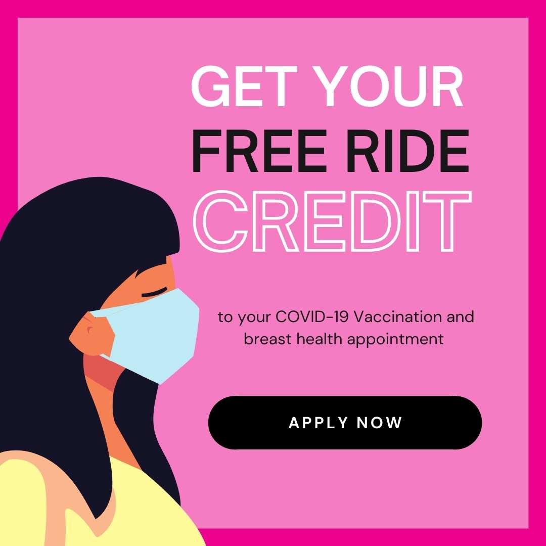 Lyft covid-19 vaccination tgin breast cancer awareness free ride free lyft woc